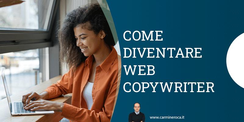 come diventare un web copywriter