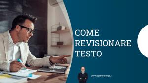 come fare revisione testo