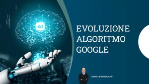 storia evoluzione algoritmo google