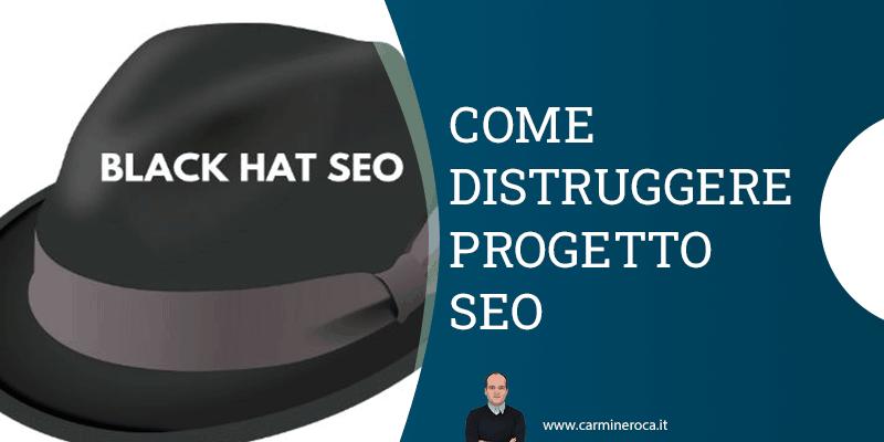 black hat seo distruggere sito web