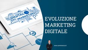 cambiamenti digital marketing