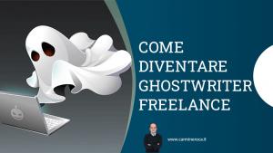 come diventare ghostwriter freelance
