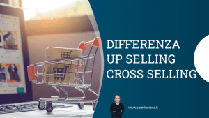 differenza up selling e cross selling