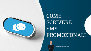 come scrivere sms promozionali