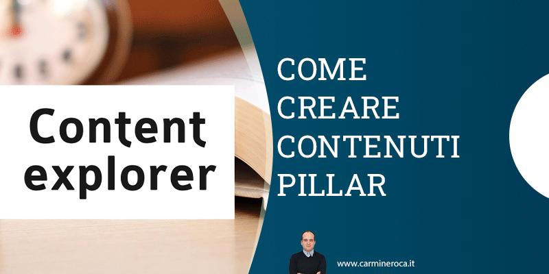 come creare contenuti pillar
