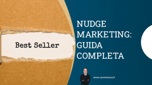 nudge marketing definizione ed esempi