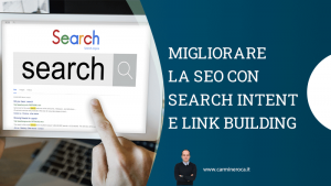 search intent link building posizionarsi su google